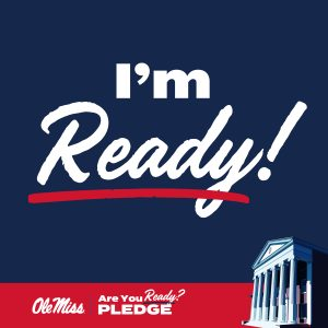 Lyceum on dark blue background. Text says I'm Ready!, Are you ready? Pledge. Ole Miss. Instagram square size image.