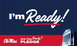 Lyceum on dark blue background. Text says I'm Ready!, Are you ready? Pledge. Ole Miss. Twitter size image.